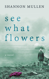 See What Flowers