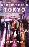 Dernier été à Tokyo by Cecilia Vinesse