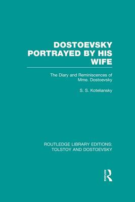 dostoevsky-portrayed-by-his-wife-the-diary-and-reminiscences-of-mme-dostoevsky