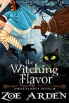 The Witching Flavor (Sweetland Witch, #2)