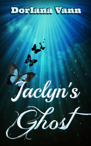 Jaclyn's Ghost by Dorlana Vann