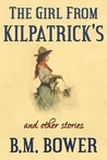 The Girl From Kilpatrick's and Other Stories