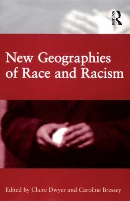 New Geographies of Race and Racism