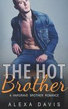 The Hot Brother (Romance Love Story) (Hargrave Brothers - Book #5)