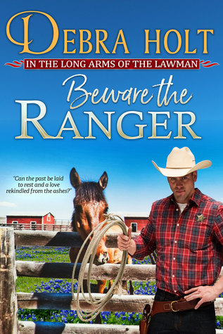 Beware the Ranger (In the Long Arms of the Lawman #1)