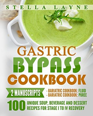 Gastric bypass cookbook fluid and puree 2 manuscripts 100 35215818 forumfinder Gallery