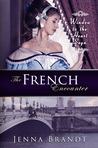 The French Encounter (Window to the Heart Saga, #2)