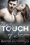 The Touch of Snow (Glacial Blood #1)