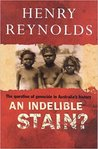 An Indelible Stain?: The Question of Genocide in Australia's History