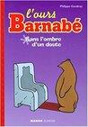 L'Ours Barnabé : Sans l'ombre d'un doute