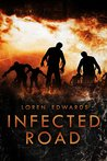 Infected Road: Book 2 of the Poncho Series
