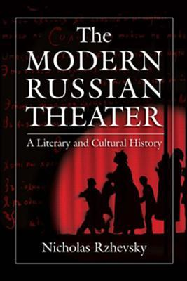 The Modern Russian Theater