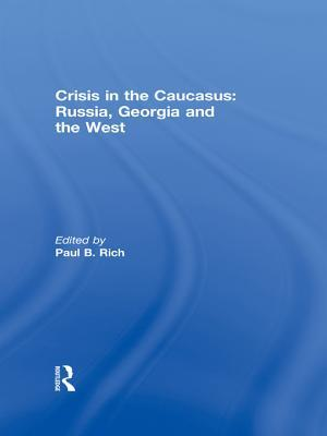 Crisis in the Caucasus: Russia, Georgia and the West