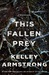 This Fallen Prey (Rockton, #3)