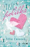 Tisíc polibků by Tillie Cole