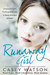 Runaway Girl: A beautiful girl. Is there nowhere to hide?