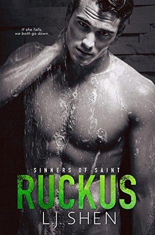 Ruckus (Sinners of Saint, #2) by L.J. Shen