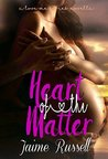 Heart of the Matter (Love Me Book 2.5)