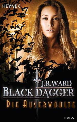Die Auserwählte (Black Dagger, #29)