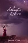 Atlantis Reborn (Atlantis Rising, #3)