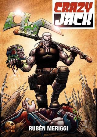 Crazy Jack: las guerras negras