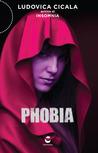 Phobia by Ludovica Cicala