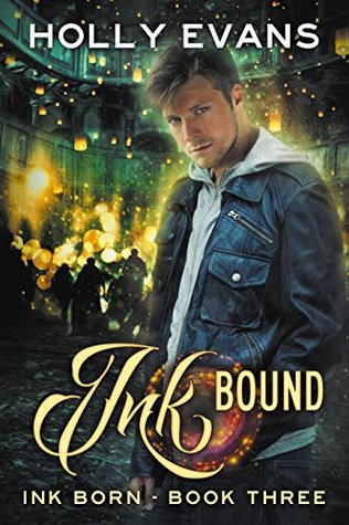 Book Review: Ink Bound (Ink Born #3) by Holly Evans