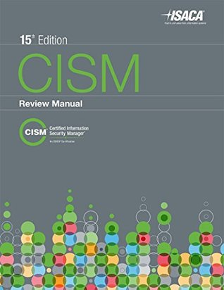 cism review manual 2015 by isaca rh goodreads com Security Manager Work Environment Security Manager Work Environment