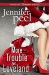 More Trouble in Loveland by Jennifer Peel