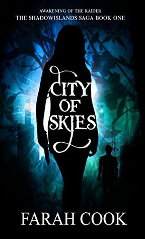 City of Skies by Farah Cook