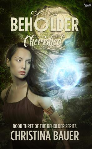 Cherished (Beholder, #3)