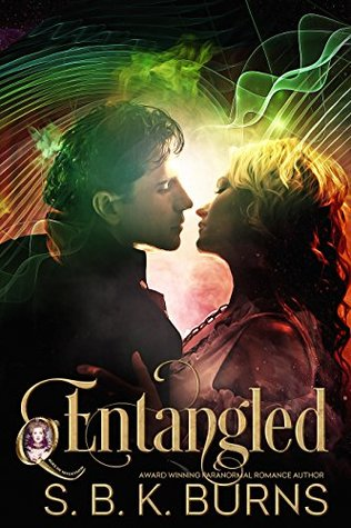 Entangled by S.B.K. Burns