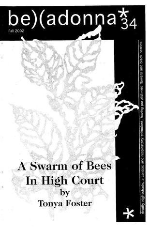 A Swarm of Bees in High Court (Belladonna* #34)