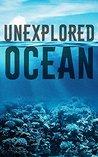Unexplored Ocean