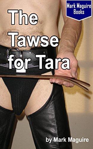 The Tawse for Tara