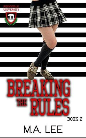 Breaking The Rules (Sunnyvale University...