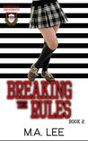 Breaking The Rules (Sunnyvale University Book 2)