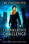 Chameleon's Challenge (Chameleon Assassin #3)