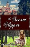 The Secret Slipper by Amanda Tero