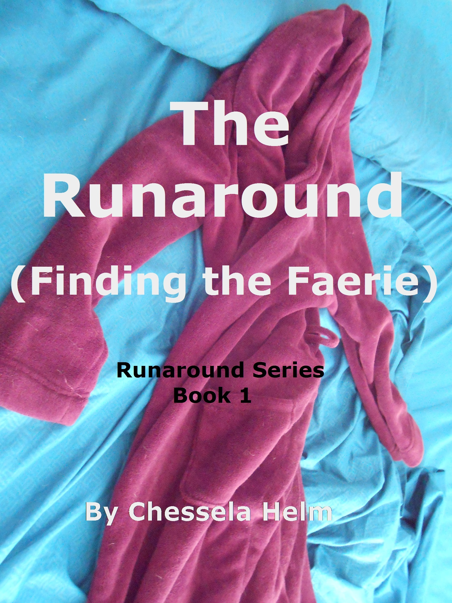 The Runaround: Finding the Faerie (Runaround #1)