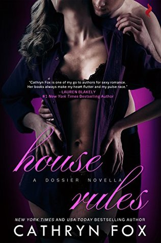 House Rules (Dossier) by Cathryn Fox