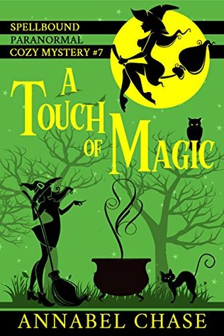 A Touch of Magic (Spellbound #7)
