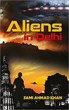 Aliens in Delhi
