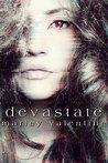 Devastate (Love After Loss #1)
