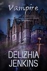 The Vampire Hunters Academy by Delizhia Jenkins
