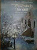Watchers in the Yard (Tim and the Hidden People Book B4)