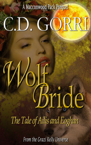Wolf Bride: The Tale of Ailis and Eoghan