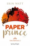 Paper Prince (The Royals, #2)