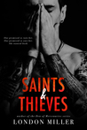 Saints & Thieves (The Wild Bunch, #3)