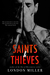 Saints & Thieves (The Wild Bunch, #3) by London Miller